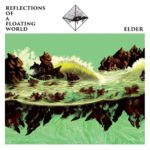 【レビュー】Reflection Of a Floating World by Elder