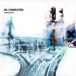 【レビュー】OK Computer by Radiohead