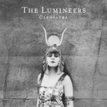 【レビュー】Cleopatra by The Lumineers