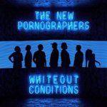 【レビュー】Whiteout Conditions by The New Pornographers